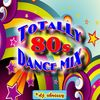 [Download] Totally 80s Dance Mix MP3