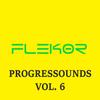 Flekor - Progressounds Vol. 6