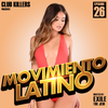 [Download] Movimiento Latino #26 - DJ Exile (Latin Club Mix) MP3