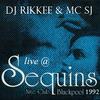 DJ Rikkee with MC SJ Live at Sequins, Blackpool 1992