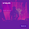 Guest Mix  192 - N*hilate [01-05-2018]
