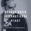 Groove Radio Intl #1447: Bad Boy Bill / Swedish Egil