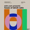 Latroit - House Of Latroit Radio 006 2018-06-15 Artwork