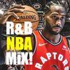 The F i V E Presents... Good Luck Toronto Raptors Mix !!!   1 Hour R&B / Hip Hop Explosion !!!