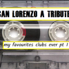 MY FAVOURITE CLUBS EVER PART 1 A TRIBUTE TO SAN LORENZO