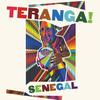 Teranga! Senegal