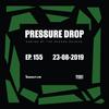 Pressure Drop 155 - Diggy Dang | Reggae Rajahs [23-08-2019]