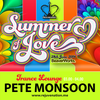 Pete Monsoon | Trance Lounge | Rejuvenation | Summer of Love | Set 7 | 03.00 - 04.00 | 28.06.14