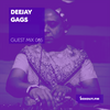 Guest Mix 065 - Deejay Gags [24-08-2017]