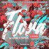 Flora, The Future is Tropical 001 - Edna Martinez [02-12-2020]