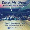 DJ Alexy Live - Sydney's Zouk World Party, Jan 25 2020 - Part 3 of 3 for Zouk My World Radio