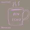 Chai and Chill 018 - Ben Echo [12-04-2018]