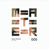 Mater Podcast 005 feat. Peet