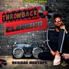 DJ DOTCOM_PRESENTS_THROWBACK CLASSICS_REGGAE MIXTAPE (COLLECTORS ITEMS)