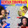 !!VDJ JONES-KENYAN THROWBACK-DANDORA LOVE