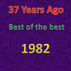 37 Years Ago =Best of 1982= Part 1/3