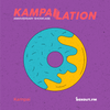 Kampailation (Anniversary Special) - Kampai [21-06-2020]