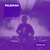 Guest Mix 246 - Paleman (Live from Auro) [25-08-2018]