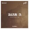 BazAar Podcast #2