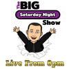 The Big Saturday Night Show 09-05-2020