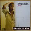 Throwback Radio #120 - DJ CO1 (Party Mix)