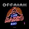 Offaiah - Live Caffe Mambo's Ibiza #06 2018-08-10 Artwork