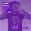Guest Mix 093 - Luna Toke [10-10-2017]