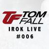 Tom Fall - iROK Live 006 2017-11-22 Artwork