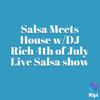 DJ Rich 4th of july Salsa mix Salsa Nueva