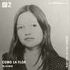 Como La Flor w/ Jazmin Garcia - 31st August 2020