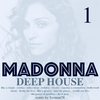 MADONNA vol.1 DEEP HOUSE VERSIONS (like a virgin,erotica,miles away,holiday,frozen,hollywood,music)