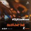 QUARANTINE XTENSION #DjAlzaMixes