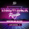 Throwback Radio #1 - DJ CO1 (Multi-Genre Throwback Mix)