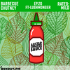 Barbecue Chutney 020 - Guest Mix by Lushmonger [27-02-2021]