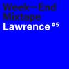 Week-End Mixtape #5: Lawrence