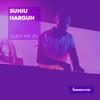Guest Mix 251 - Sunju Hargun [12-10-2018]
