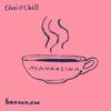 Chai and Chill 020 - manaalina [17-06-2018]