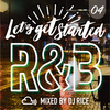 [Download] LET'S GET STARTED #004 - R&B,Pop,HipHop,Urban,ElectroPop,Dancehall MP3
