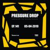 Pressure Drop 141 - Diggy Dang | Reggae Rajahs [05-04-2019]