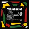 Pressure Drop 165 - Diggy Dang | Reggae Rajahs (Midnite Special) [08-11-2019]