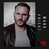 Mark Knight / Mi-Soul Radio /  Sat 7pm - 9pm / 06-03-2021