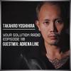 Takahiro Yoshihira & Adrena Line - Your Solution Radio 118 2018-04-17 Artwork
