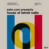 Latroit - House Of Latroit Radio 004 2018-05-07 Artwork