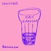 Chai and Chill 006 - Flash Hardcor [27-06-2017]
