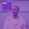 Guest Mix 270 - Batu [07-12-2018]