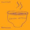 Chai and Chill 036 - Drum Attic [14-10-2018]