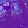 Guest Mix 250 - Twokid Wickid [10-10-2018]