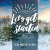 [Download] LET'S GET STARTED #001 - R&B,HipHop,Dancehall,Pop,ElectroPop,2017 MP3