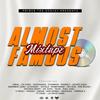 Dj Prince - Almost Famous Vol.1
