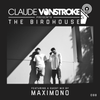 Claude VonStroke & Maximono - The Birdhouse 088 2017-05-18 Artwork